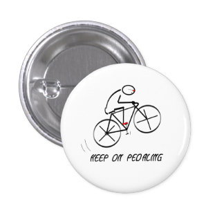 "Fun Bicyclist Design with ""Keep On Pedaling"" text 3 Cm Round Badge"