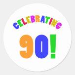 Fun Celebrating 90 Birthday Gifts Round Stickers