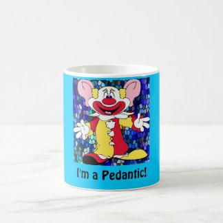 Fun Clown, I'm a Pedantic! Basic White Mug