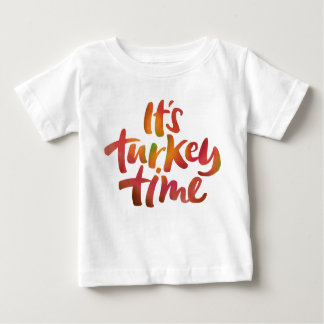 Fun Colorful It's Turkey Time Thanksgiving Dinner Baby T-Shirt