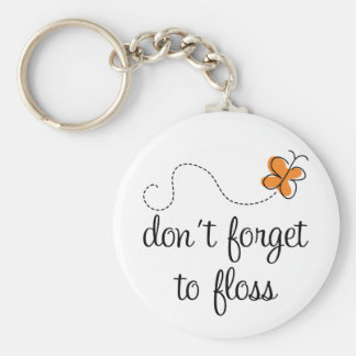 Fun Dental Don't Forget To Floss Dentist Gift Basic Round Button Key Ring