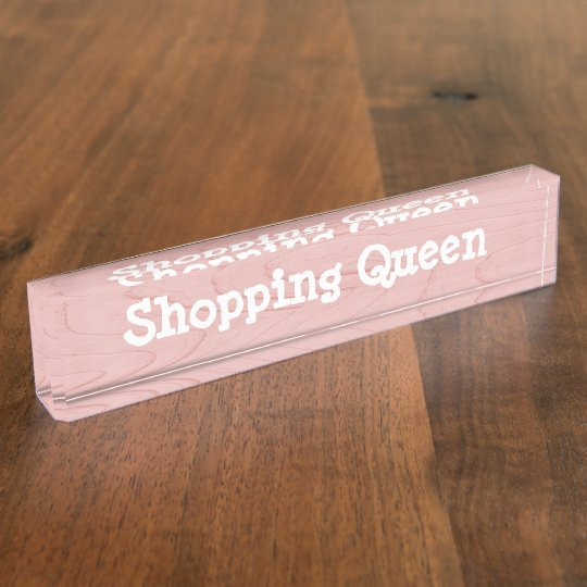 Fun Desk Sign Shopping Queen