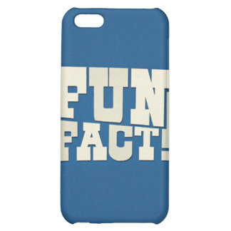 Fun Fact! Cover For iPhone 5C