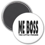 Fun Gifts for Bosses : Me Boss You Little Person Refrigerator Magnet