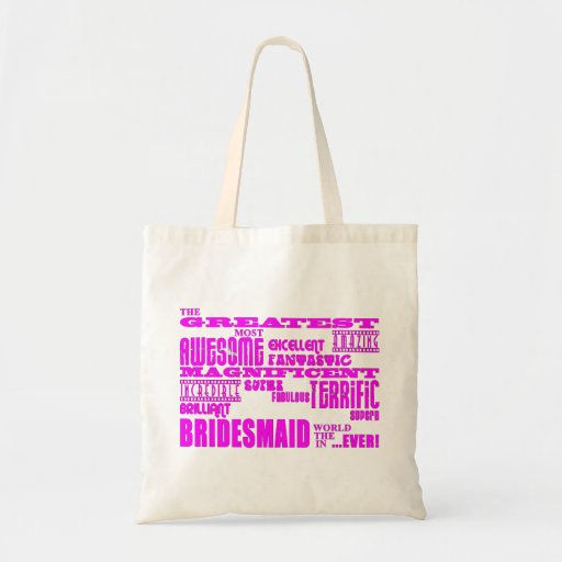 Fun Gifts for Bridesmaids : Greatest Bridesmaid Tote Bags