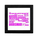 Fun Gifts for Bridesmaids : Greatest Bridesmaid Trinket Box