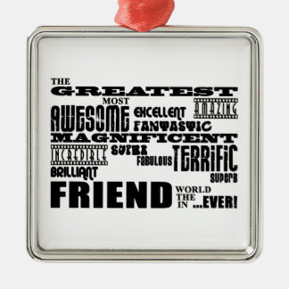 Fun Gifts for Friends : Greatest Friend Christmas Ornament