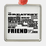 Fun Gifts for Friends : Greatest Friend Silver-Colored Square Decoration