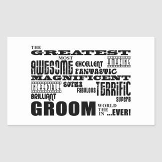 Fun Gifts for Grooms : Greatest Groom Rectangular Sticker