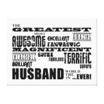 Fun Gifts for Husbands : Greatest Husband Canvas Prints