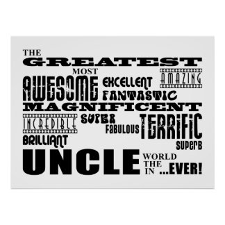 Fun Gifts for Uncles Greatest Uncle Poster