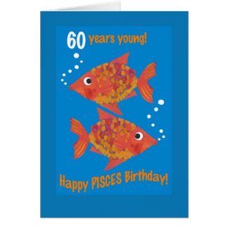 Fun Goldfishes Pisces 60th Birthday Card