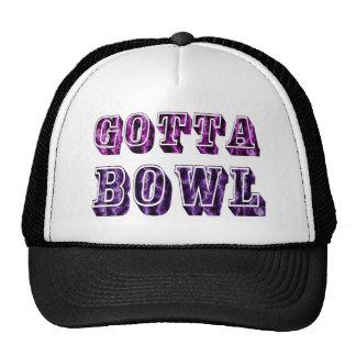 Fun Gotta Bowl Gift for Bowlers Cap