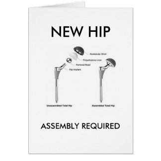 Fun Hip Surgery - Assembly Required Card