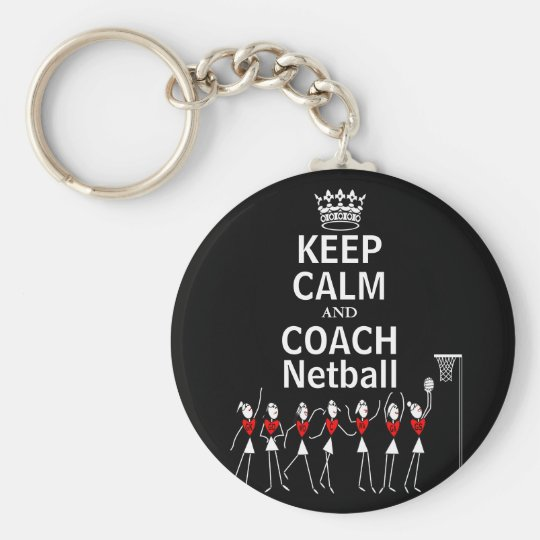 Fun Keep Calm and Coach Netball Design Key