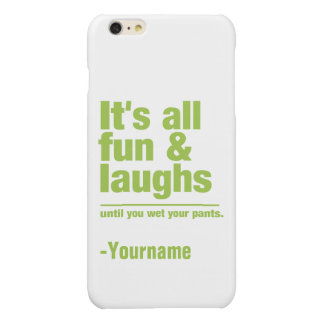 FUN & LAUGHS custom name & color cases iPhone 6 Plus Case