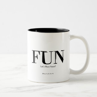 Fun Let s Have Some Mugs