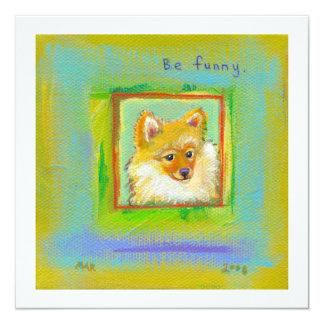 Fun little dog cute colorful Pomeranian pet art 13 Cm X 13 Cm Square Invitation Card