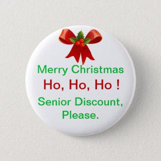 Fun Merry Christmas Senior Discount Button or Pin