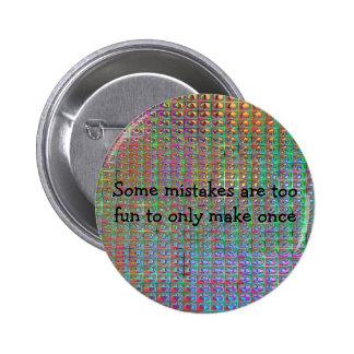fun mistakes 6 cm round badge