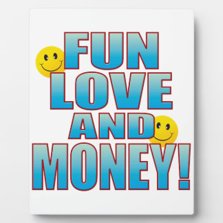Fun Money Life B Plaque
