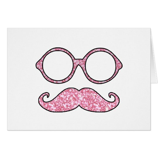 FUN MUSTACHE AND GLASSES, PRINTED PINK GLITTER CARD