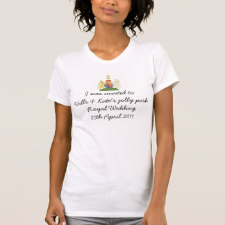 """Fun Royal Wedding souvenir tshirt """"I was invited"""""""