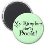 Fun Shakespeare My Kingdom for a Book Gift Fridge Magnets