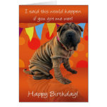 Fun Shar Pei Birthday Card With Birthday Humour