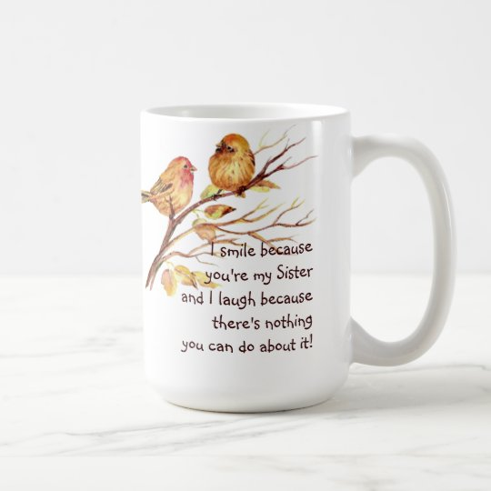 Fun Sister Saying with Cute Birds Coffee Mug