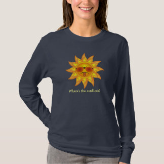 Fun Summer Sun in Shades Where's the Sunblock? T-Shirt