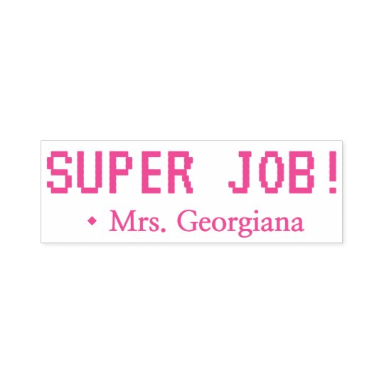 "Fun ""SUPER JOB!"" Teacher Rubber Stamp"