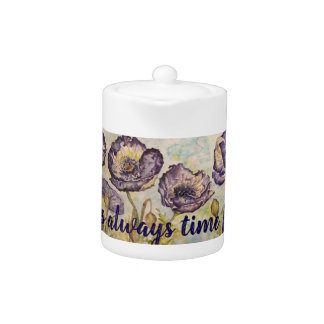 Fun Tea Quote Floral Art Small Tea Pot