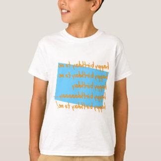 Fun tee shirt Happy birthday to me!
