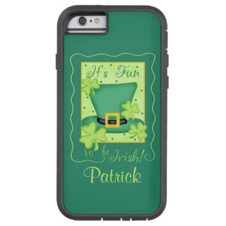 Fun to be Irish St. Patrick's Name Personalized Tough Xtreme iPhone 6 Case