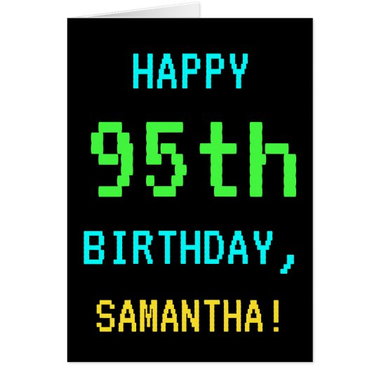 Fun Vintage/Retro Video Game Look 95th Birthday Card