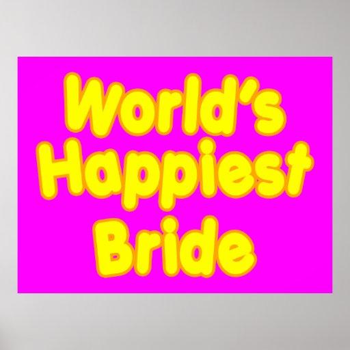 Fun Weddings & Happy Brides  Worlds Happiest Bride Posters