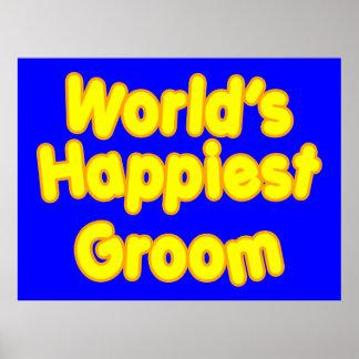 Fun Weddings Happy Grooms Worlds Happiest Groom Posters
