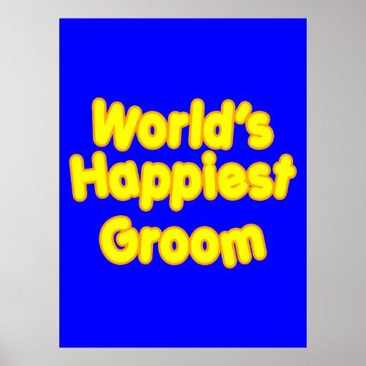 Fun Weddings & Happy Grooms  Worlds Happiest Groom Poster