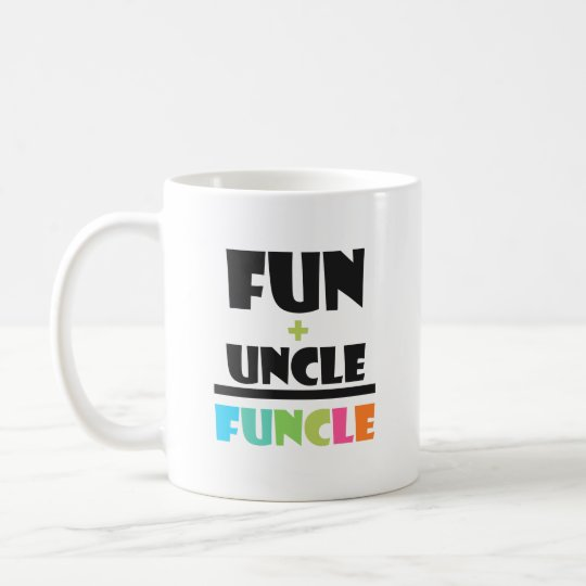 Funcle Definition Fun+uncle=Funcle Funny Fun Uncle Coffee Mug