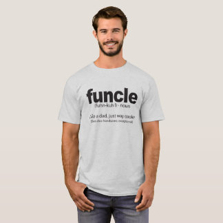 Funcle Definition Funny Uncle Quote T-Shirt
