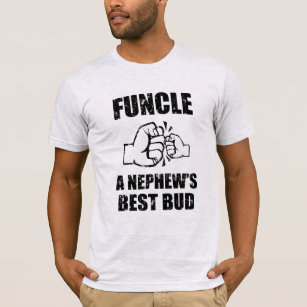 6b8097d4 Funcle definition nephew's best buddy funny shirtF T-Shirt