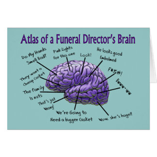 Funeral Director/Mortician Funny Brain Design Greeting Card