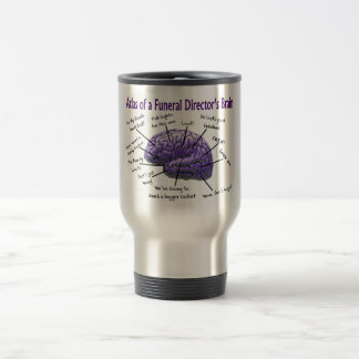Funeral Director/Mortician Funny Brain Design Travel Mug
