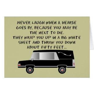 Funeral Director/Mortician Funny Hearse Design Greeting Card
