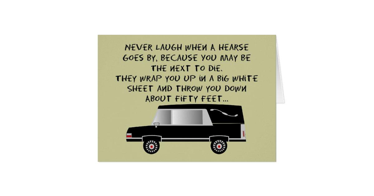 Funeral Director Mortician Funny Hearse Design Greeting Card Zazzle