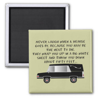 Funeral Director/Mortician Funny Hearse Design Square Magnet