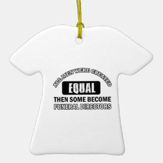 FUNERAL DIRECTORs designs Ceramic T-Shirt Decoration