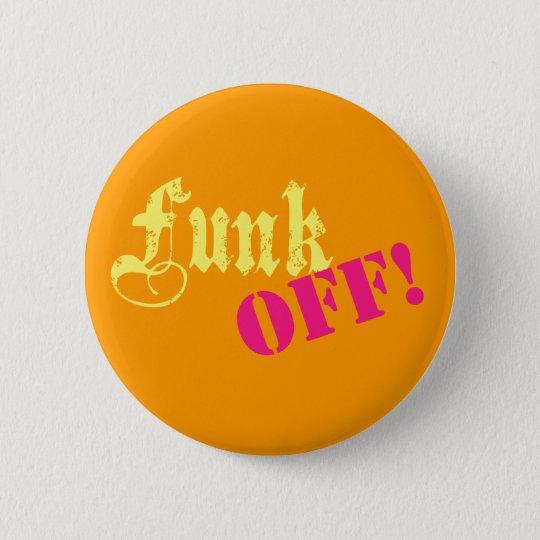 funkoff 6 cm round badge