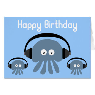 Funky Blue Jellyfish DJ Birthday Greeting Card